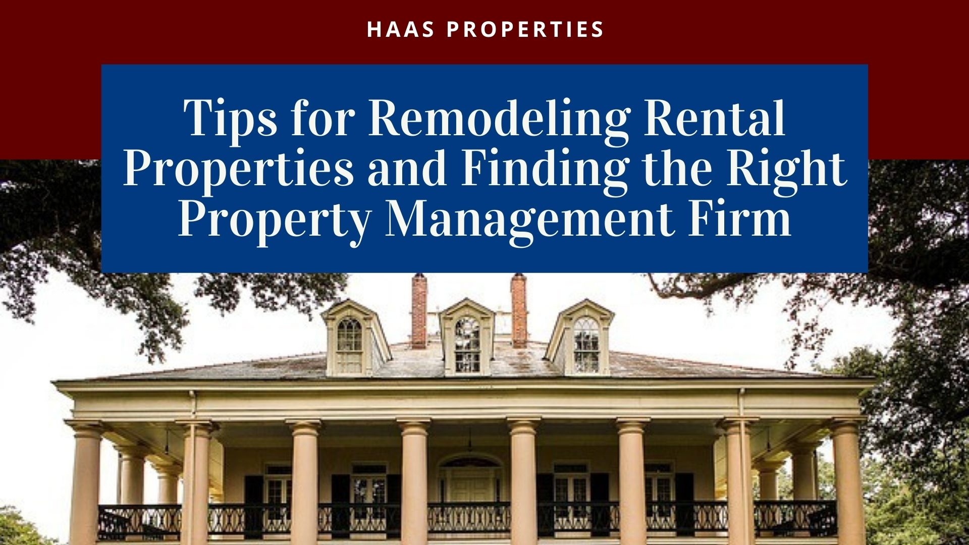 Tips for Remodeling Rental Properties and Finding the Right Property Management Firm