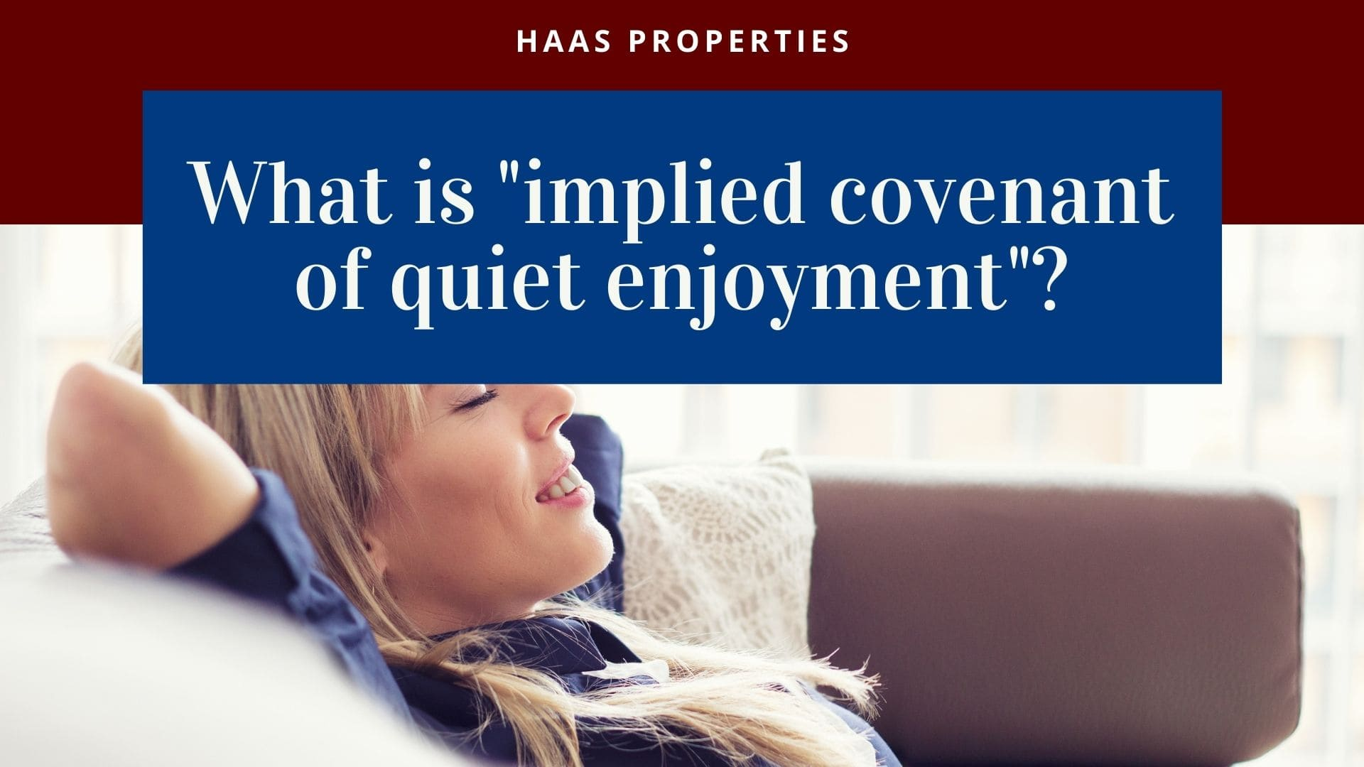 What is implied covenant of quiet enjoyment